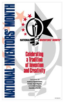 National Inventors Month began was started in 1998 by the United Inventors Association of the USA (UIA-USA), the Academy of Applied Science, and Inventors' Digest magazine.