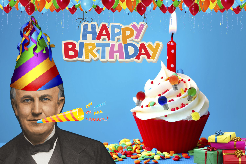 Happy Birthday Thomas Edison-February 11th