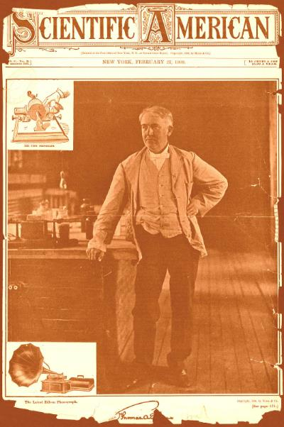 Edison on the cover of Scientific American 1909. His motion pictures would do for the eye what his phonograph did for the ears.
